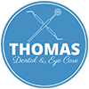 THOMAS DENTAL & EYE CARE